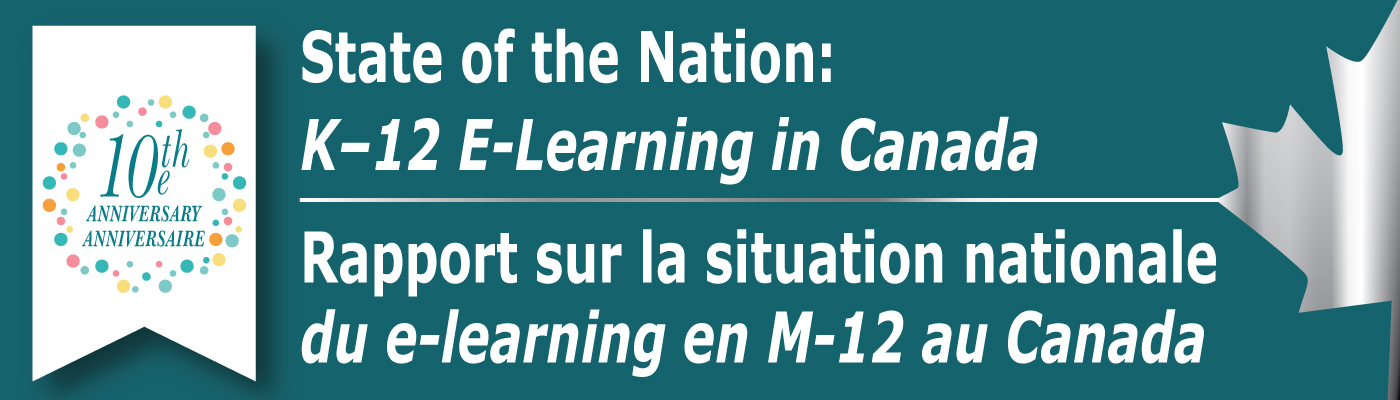 State of the Nation: K-12 E-Learning in Canada